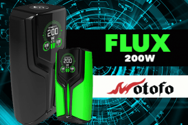 INFO BATCH : Flux 200W (Wotofo)