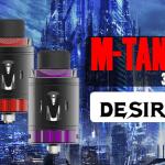 INFO BATCH : M-Tank 3ml (Desire)