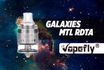 BATCH INFO: MTL Galaxien RDTA (Vapefly)