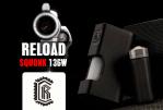 BATCH INFO: Reload Squonk 136W (Reload Vapor)