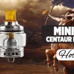 מידע נוסף: Mini Centaur RTA (Hotcig)