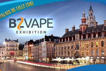 B2Vape Exhibition - Lille (59) - (CANCELLATION)