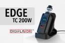 INFO BATCH : Edge TC 200W (Digiflavor)