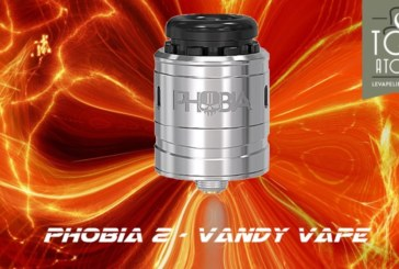 REVIEW / TEST: Phobia V2 RDA by Vandy Vape