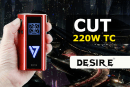 INFO BATCH : CUT 220W TC (Desire)