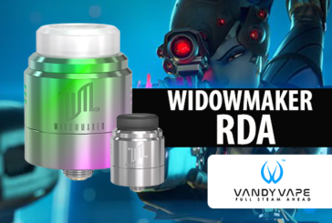 INFO BATCH : Widowmaker RDA (Vandy Vape)