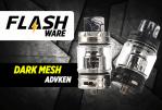 FLASHWARE: Sub-ohm de malla oscura (Advken)