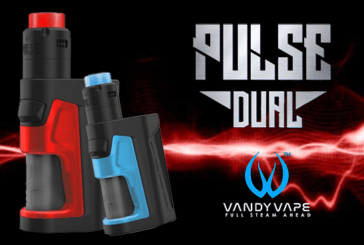 INFORMAZIONI SUL BATCH: Pulse Dual (Vandy Vape)