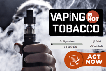 VAPING IS NOT TOBACCO : 1 million de signatures pour exclure la vape des produits du tabac !