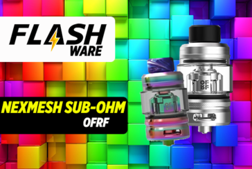FLASHWARE : NexMesh Sub-Ohm (OFRF)