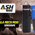 FLASHWARE : Bathala Mech Mod (Serisvape)