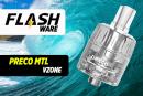FLASHWARE: Preco MTL (Vzone)