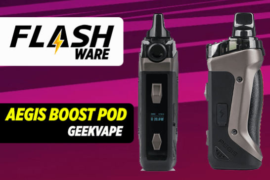 FLASHWARE : Aegis Boost Pod (Geekvape)