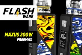 FLASHWARE: Maxus 200W (Freemax)