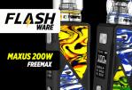 FLASHWARE : Maxus 200W (Freemax)
