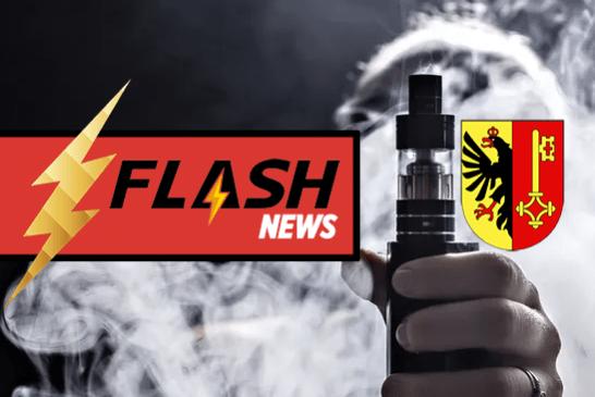SUISSE : Le Conseil d'État de Genève rejette un référendum visant à ne pas assimiler la vape au tabac