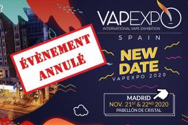 CULTUUR: De organisatoren kondigen de annulering van Vapexpo Madrid 2020 aan!