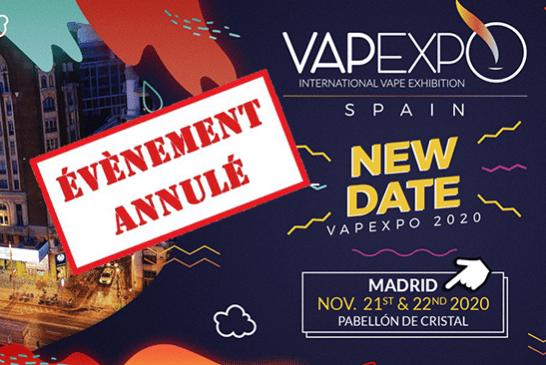 CULTURE : Les organisateurs annoncent l'annulation de Vapexpo Madrid 2020 !