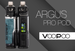 INFO BATCH : Argus Pro Pod (Voopoo)