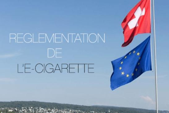 SUISSE : Un alignement sur l'Union Européenne pour la réglementation de l'e-cigarette !