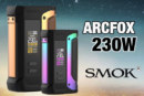 INFORMACIÓN DE LOTE: Arcfox 230W (Smok)