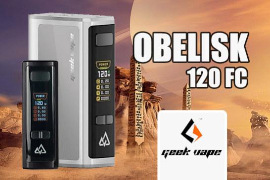 INFO BATCH : Obelisk 120 FC (Geekvape)