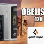 INFORMACIÓN DE BATCH: Obelisk 120 FC (Geekvape)