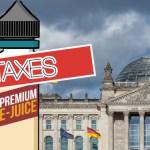 ΓΕΡΜΑΝΙΑ: Το Vaping θα φορολογηθεί καλά από το 2022 μετά την έγκριση του Bundestag.