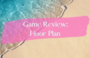 Text reads Game Review: Floor Plan over a sunny, sandy beach