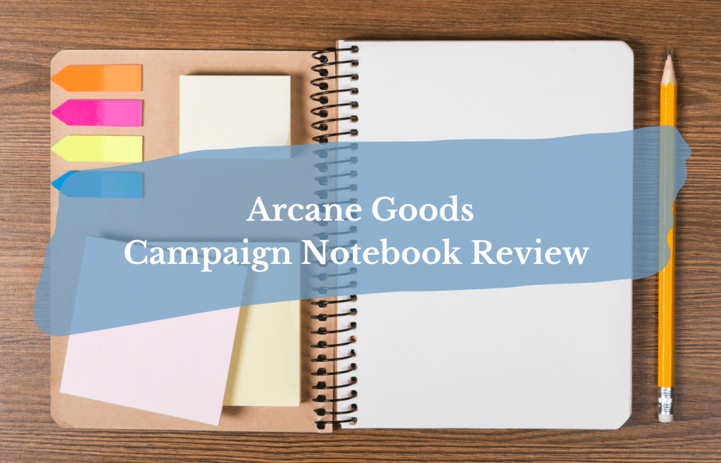 Test Reads Arcane Goods Campaign Notebook Review