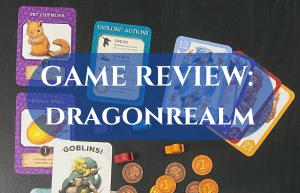 text reads Game Review: Dragonrealm