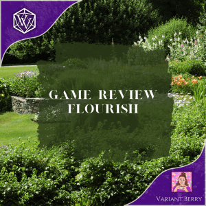 Text reads: Game Review - Flourish