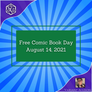 Text Reads Free Comic Book Day August 14 2021