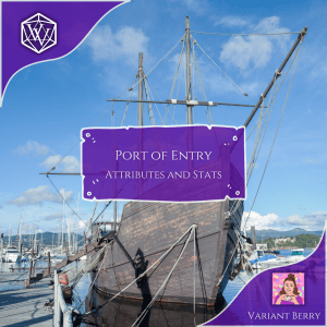 Text reads: Port of Entry Attributes and Stats
