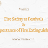 Fire Safety at Festivals & Importance of Fire Extinguishers