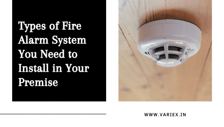 Types of Fire Alarm System You Need to Install in Your Premise
