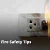 Fire Safety Tips for Electricians in Home or Workplace