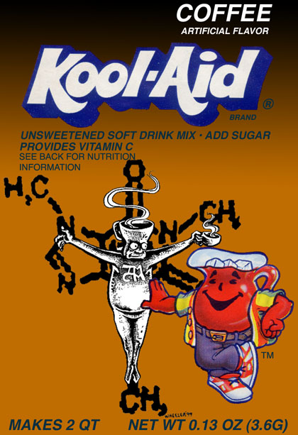 Coffee Flavored Kool Aid We Suspected Now We Know Virginia Right