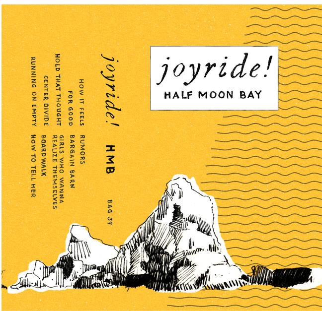 cassette cover half moon bay Joyride!