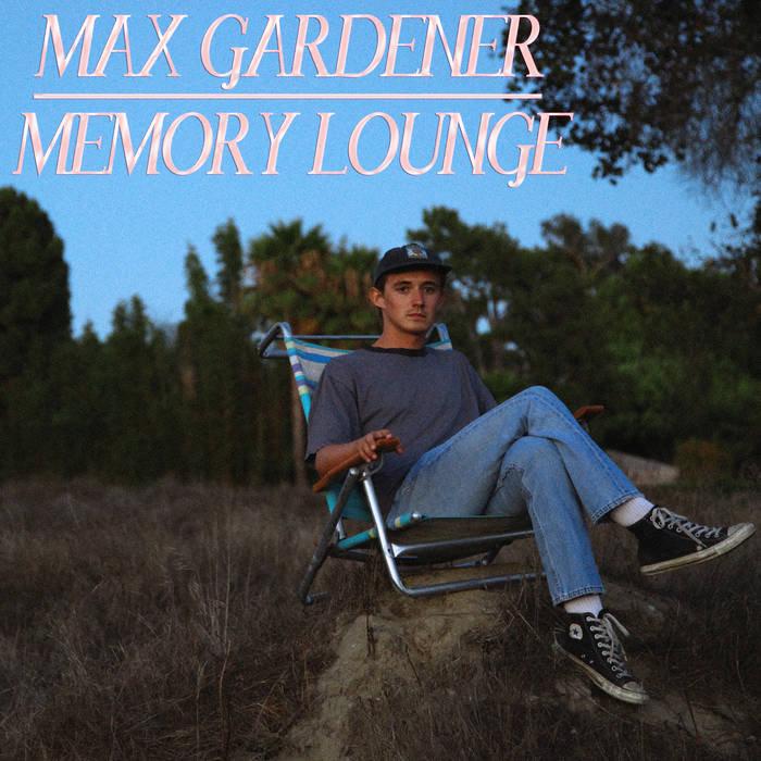 max gardener memory lounge album art