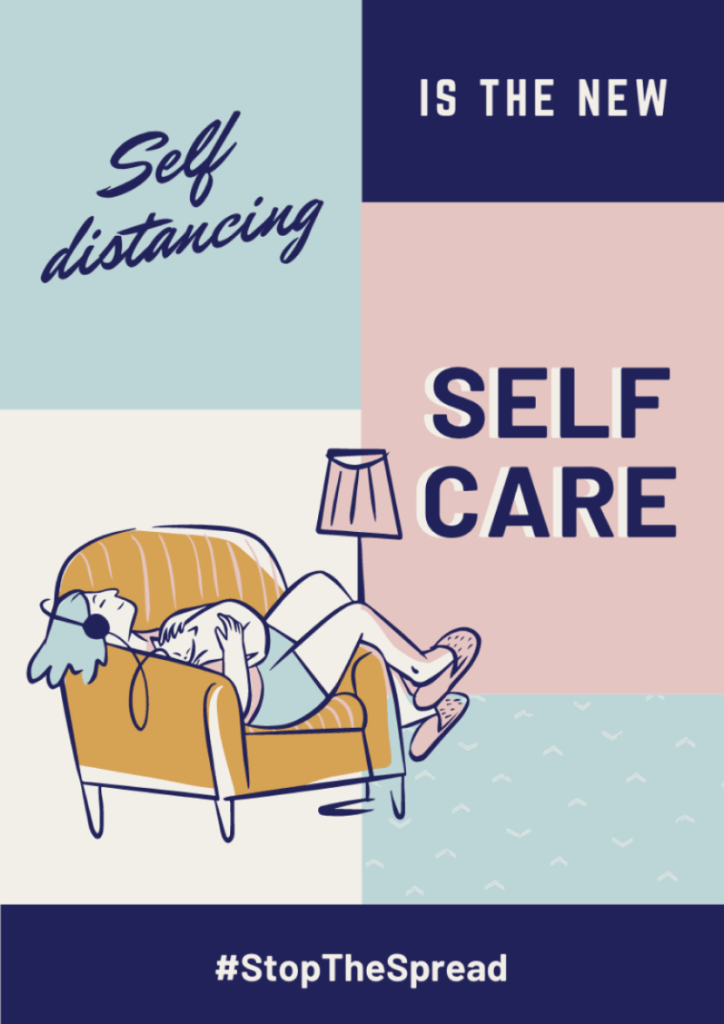 Self Distancing is Self Care