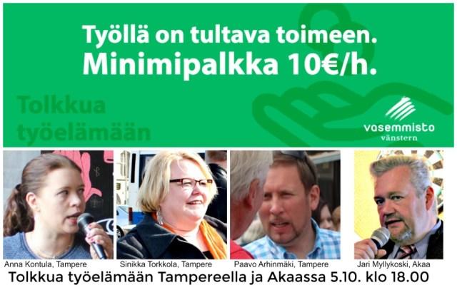 Tampereen tilaisuus järjesteään Työväenmuseo Werstaalla, (Väinö Linnan aukio 2) ja Akaan tilaisuus Metallikellarissa (Mustanportinkatu 2)