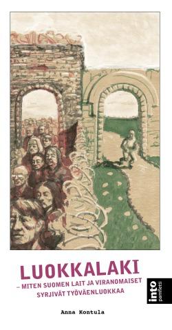Anna Kontulan uusi kirja on Into Kustannuksen julkaisu. Kirjassa on 160 sivua, sen voi ostaa myös e-kirjana.