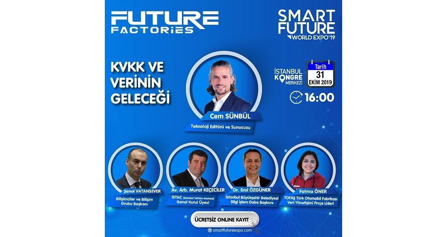 """Smart Future World Expo'da """"KVKK ve Verinin Geleceği"""" Konuşulacak"""
