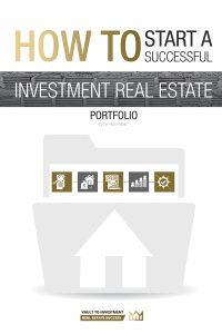 How to start a successful investment real estate portfolio
