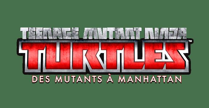 Teenage Mutant Ninja Turtles des Mutants à Manhattan