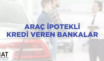 Araç İpotekli Kredi