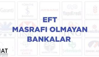 EFT Masrafı Olmayan Bankalar