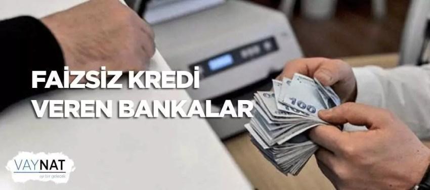 Faizsiz Kredi 2019