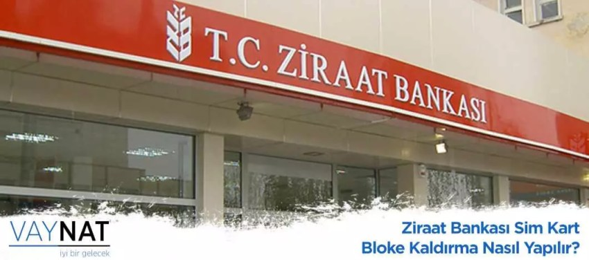 Ziraat Bankası Sim Kart Bloke Kaldırma Nasıl Yapılır?